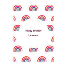 Load image into Gallery viewer, Personalised Rainbow Happy Birthday Card