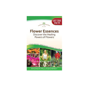 Flower Essences, Discovering the Healing Powers of Flowers - 1 Book