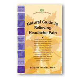 Headaches Natural Guide to Relieving - 32 pgs