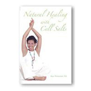 Natural Healing with Cell Salts - 224 pgs