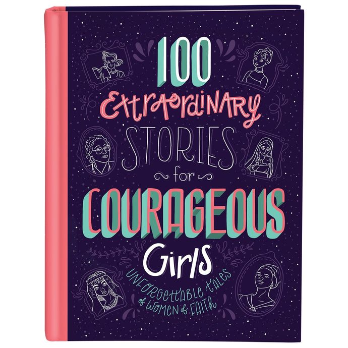 Extraordinary Stories for Courageous Girls