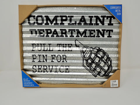 Tin Sign Complaint Department