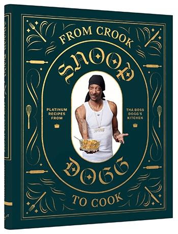 Book Snoop Dog Crook to Cook