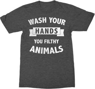 T-Shirt Wash Your Hands