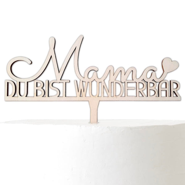 Cake Topper MAMA YOU ARE WONDERFUL