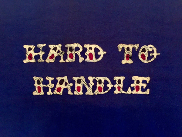 Hard To Handle