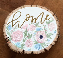 Load image into Gallery viewer, Wooden Slice Custom Sign Full Color Flower