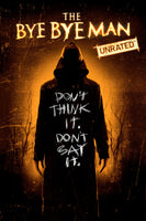 The Bye Bye Man Unrated HD via iTunes
