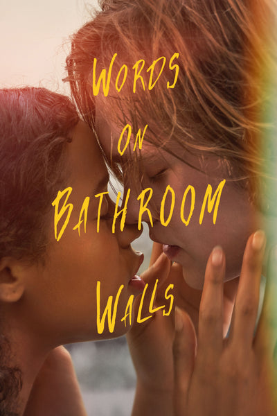 Words on the Bathroom Walls Vudu or iTunes (NOT MA)