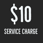 $10 Service Charge