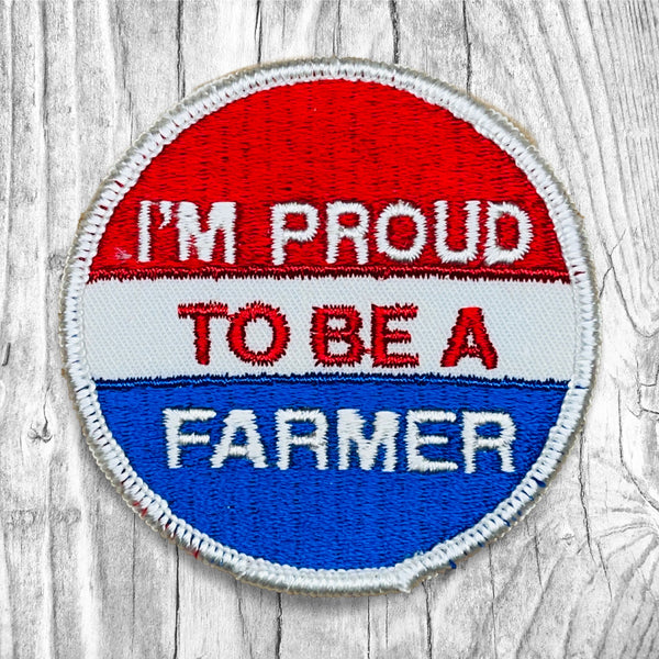I'm Proud To Be A Farmer Vintage Patch