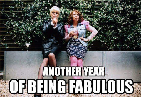 Don't change- another year of being fabulous