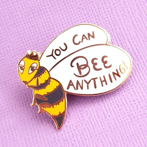 a little gold feminist queen bee pin to tell you that you can bee anything