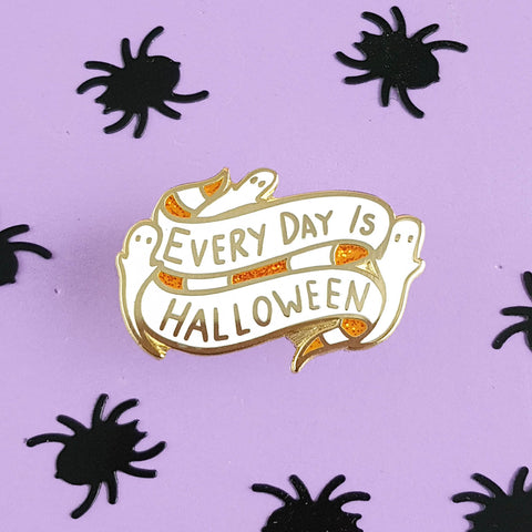 everyday is halloween hard enamel pin with glitter by jubly-umph