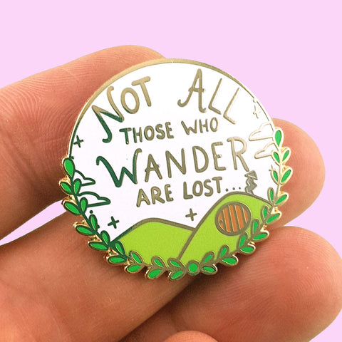 not all who wander are lost pin by Jubly-Umph