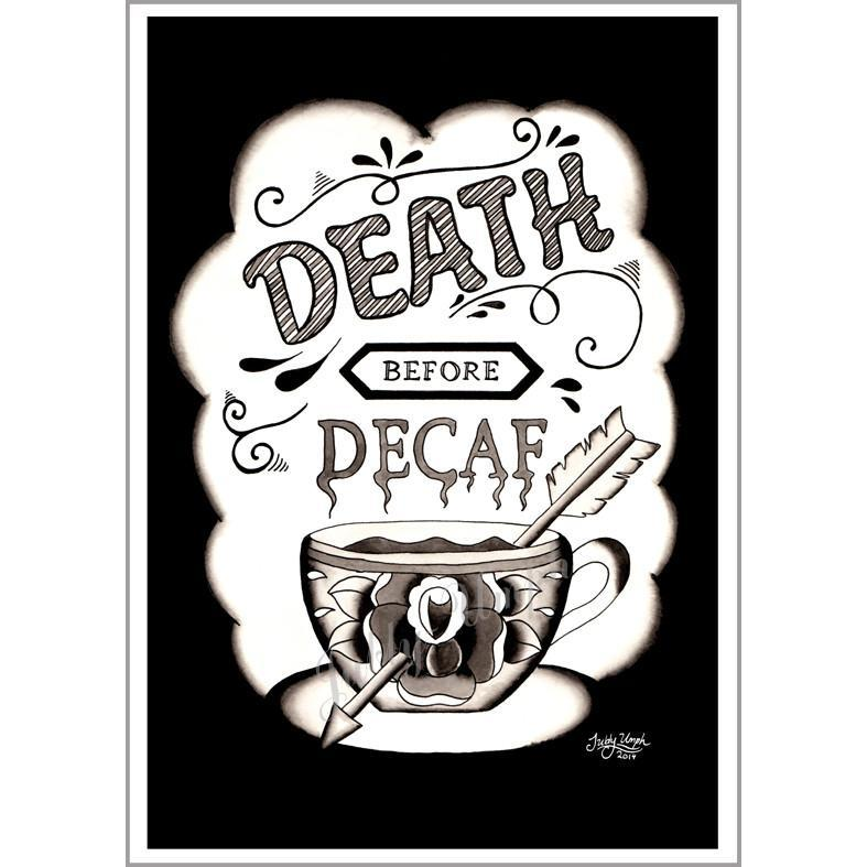 Death Before Decaf Print A4