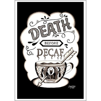 Death Before Decaf Print A4 - Jubly-Umph -  Print, - 2