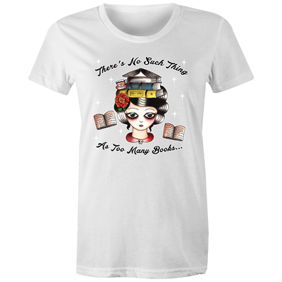 Too Many Books Women's T-shirt