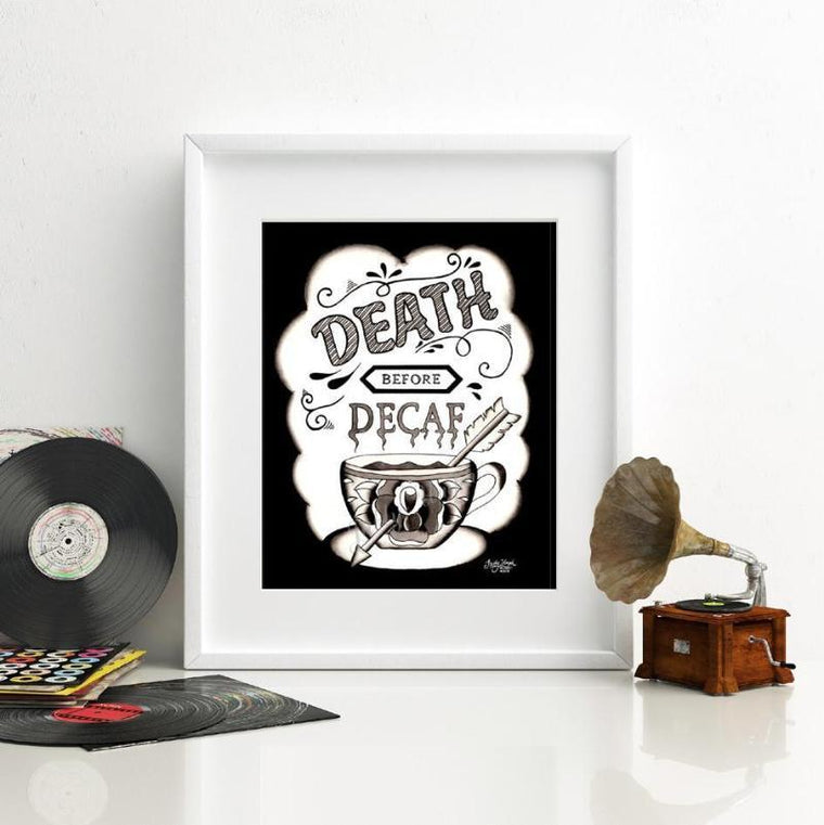 Death Before Decaf Print A4 - Jubly-Umph -  Print, - 1