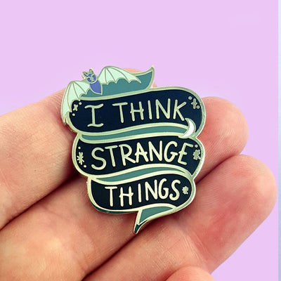 I Think Strange Things Lapel Pin