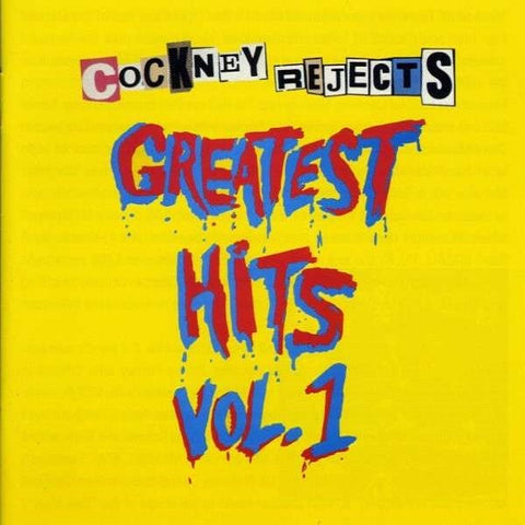 Cockney Rejects-Greatest Hits Vol.1