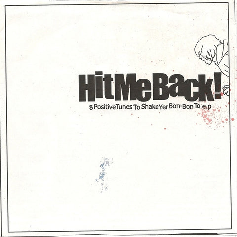 Hit Me Back-8 Positive Tunes - Skateboards Amsterdam