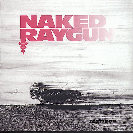 Naked Raygun-Jettison - Skateboards Amsterdam