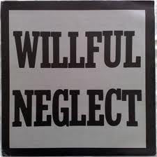 Willful Neglect-Both 12 Inch On One LP - Skateboards Amsterdam