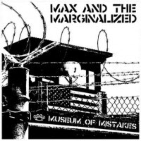 Max And The Marginalized-Museum Of Mistakes - Skateboards Amsterdam