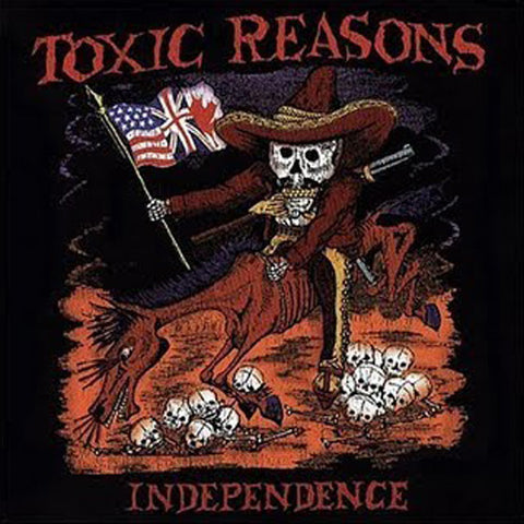 Toxic Reasons-Independence - Skateboards Amsterdam