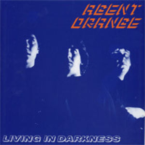 Agent Orange-Living In Darkness - Skateboards Amsterdam