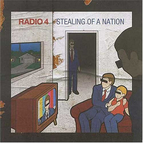 Radio 4-Stealing Of A Nation - Skateboards Amsterdam