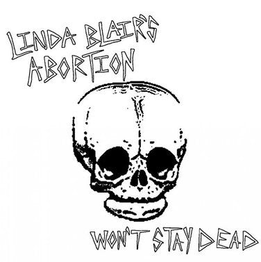 Linda Blairs Abortion-Wont Stay Dead - Skateboards Amsterdam