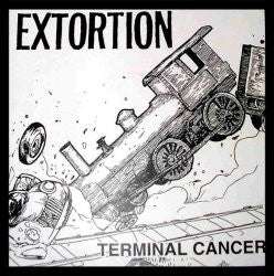 Extortion-Terminal Cancer - Skateboards Amsterdam