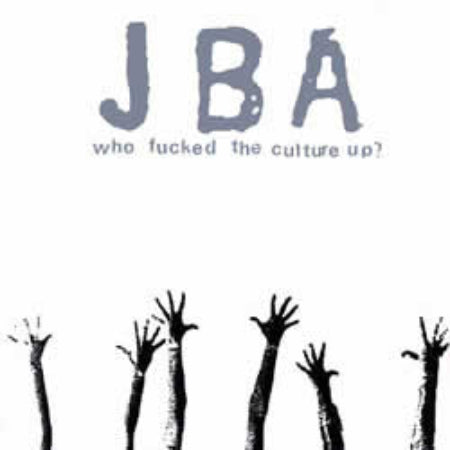 JBA-Who Fucked The Culture Up? - Skateboards Amsterdam