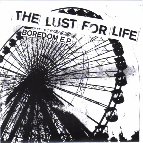 The Lust For Life-Boredom - Skateboards Amsterdam
