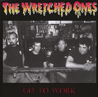 Wretched Ones-Go To Work - Skateboards Amsterdam