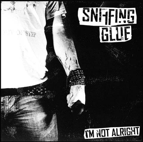 Sniffing Glue-Im Not Alright - Skateboards Amsterdam