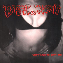 Dead Mans Choir-What's Wrong With Me - Skateboards Amsterdam