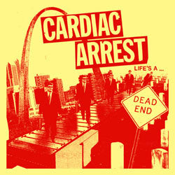 Cardiac Arrest-Lifes A Dead End - Skateboards Amsterdam
