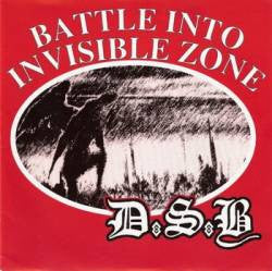 DSB-Battle Into Invisible Zone - Skateboards Amsterdam