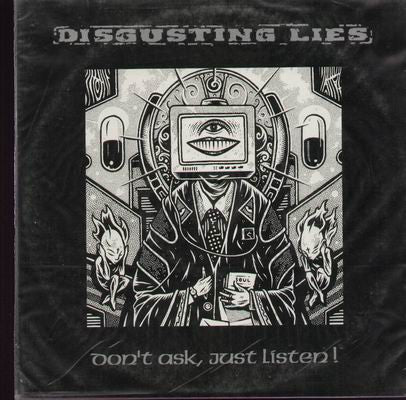 Disgusting Lies-Dont Ask Just Listen 10 Inch - Skateboards Amsterdam