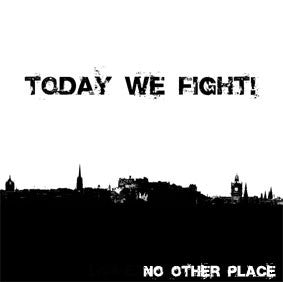 Today We Fight-No other Place - Skateboards Amsterdam