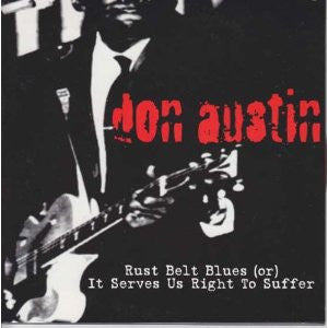 Don Austin-Rust Belt Blues (or) It Serves Us Right To Suffer - Skateboards Amsterdam