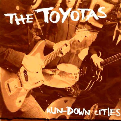 Toyotas-Run Down Cities - Skateboards Amsterdam