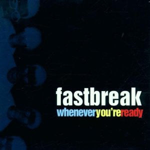 Fastbreak-Whenever You\'re Ready - Skateboards Amsterdam