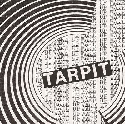 Tarpit-Wake Up - Skateboards Amsterdam