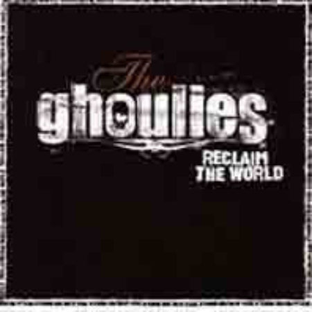 Ghoulies-Reclaim The World - Skateboards Amsterdam