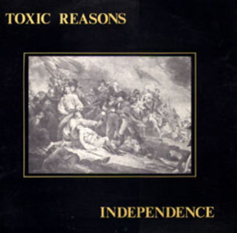 Toxic Reasons-Independence 2nd Hand - Skateboards Amsterdam