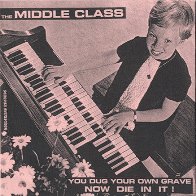 Middle Class-You Dug Your Own Grave 2nd Hand - Skateboards Amsterdam